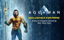 Aquaman Confirmed For Early Amazon Prime Screenings